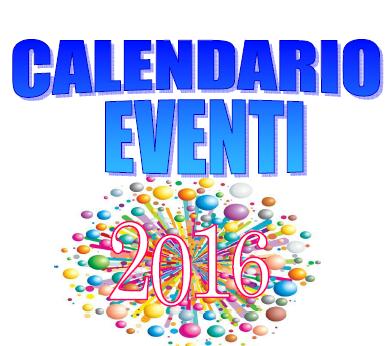 CALENDARIO DEGLI EVENTI - ESTATE 2016